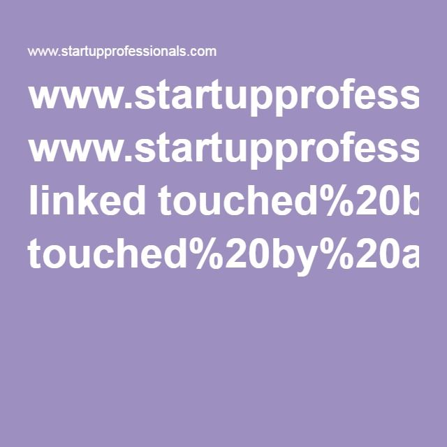 www.startupprofessionals.com linked touched%20by%20an%20angel.pdf