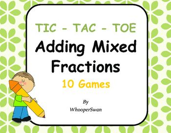 Adding Mixed Fractions Tic-Tac-Toe https://www.teacherspayteachers.com/Product/Adding-Mixed-Fractions-Tic-Tac-Toe-2739720 #math $tpt #games #worksheets