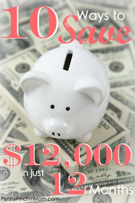 How to Save $12000 in 12 Months! Believe it or not it IS possible! Follow these savings and income strategies to put money back into YOUR pocket!