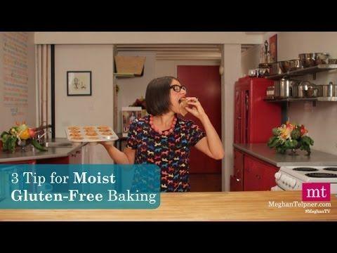 3 Secrets To Moist Gluten-Free Baking | MeghanTV