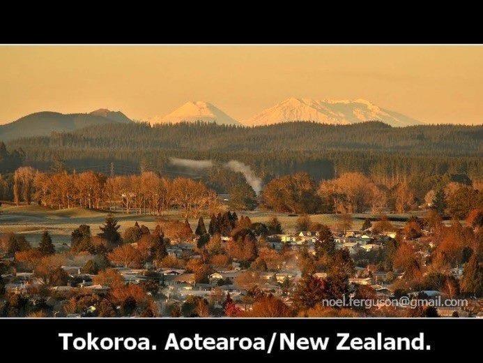 Tokoroa, Ruapehu, Tongariro, Ngaruhoe.
