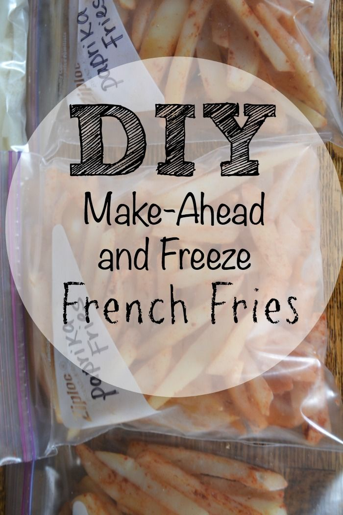 DIY Make-Ahead And Freeze French Fries Recipe - (makethebestofeverything). Maybe going to try with some spicy season salt!