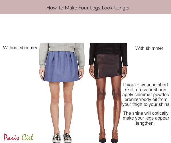 Do you want to make your legs look longer? In this article ...