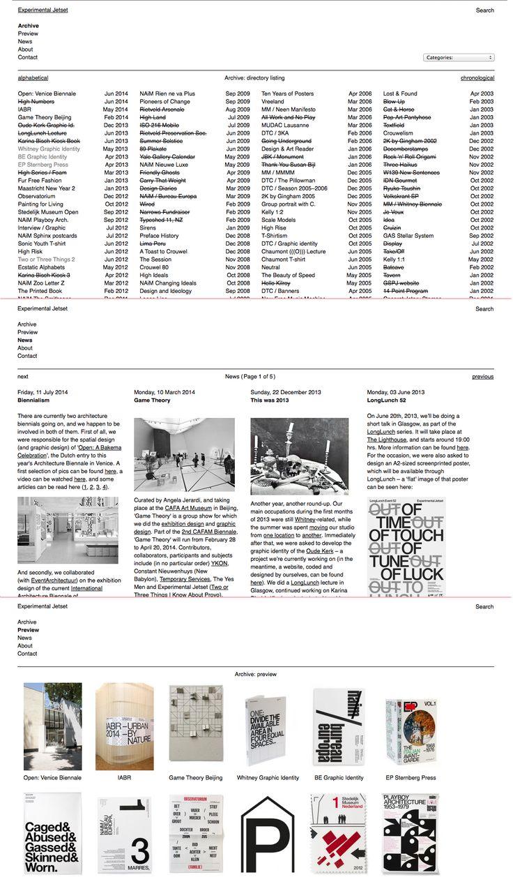 http://www.experimentaljetset.nl - responsivo; organizado por colunas; clean de ornamentos mas poucos espaços brancos para respirar