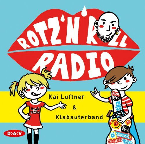 Rotz 'n' Roll Radio: Musik-CD: Amazon.de: Kai Lüftner, Oliver Kalkofe, Jürgen von der Lippe, Bürger Lars Dietrich, Anna Thalbach, Simon Jäger, Tetje Mierendorf, Cathlen Gawlich, Tanja Geke: Bücher