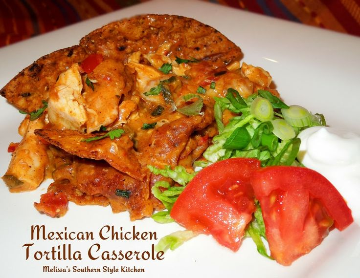 Mexican Chicken Tortilla Casserole | Recipe | Chicken ...