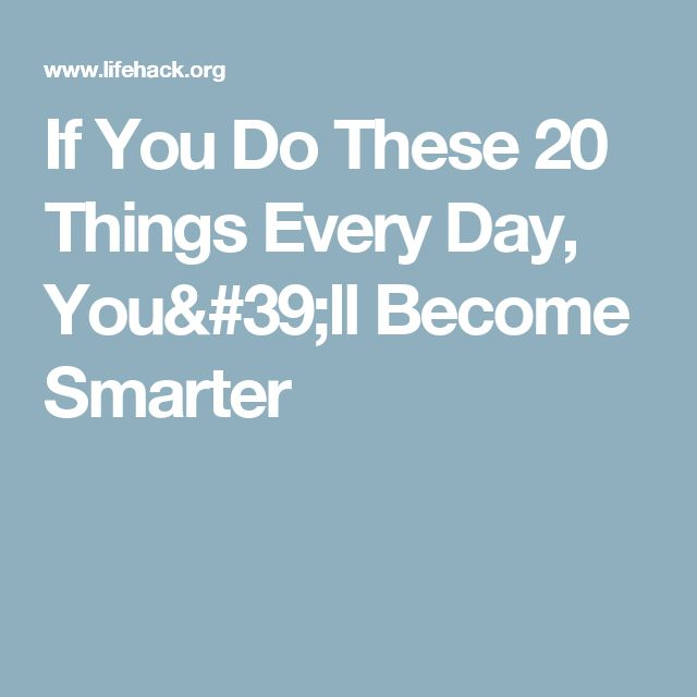 How To Become Smarter 21 Things You Can Do Daily How To Become Smarter Bottling Up Emotions