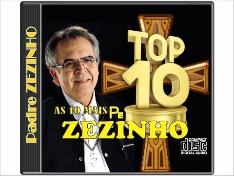 10 melhores Padre Zezinho  *CLÁSSICOS* - YouTube