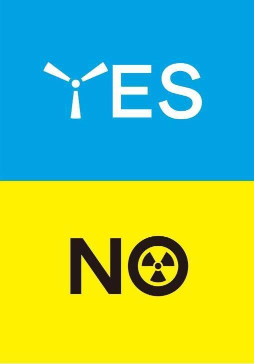 Yes to wind energy, no to nuclear energy. / Oui à l'énergie éolienne, non à l'énergie nucléaire.
