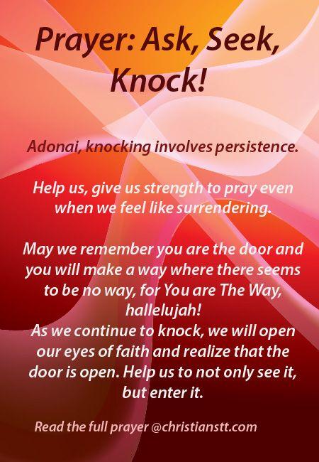 Prayeri involves  ...  Asking, Seeking and Knocking!