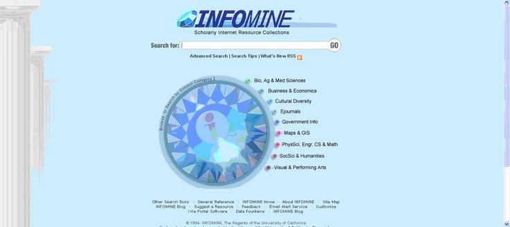 INFOMINE es una biblioteca virtual de recursos en Internet de ámbito universitario. Contiene recursos como bases de datos, revistas electrónicas, libros electrónicos, tablones de anuncios, listas de correo, catálogos en línea de bibliotecas, directorios de investigadores, etc.