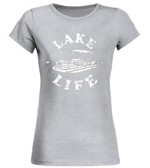 Pontoon Shirt: Lake Life Pontooning T-Shirt women boating shirt,men boating shirt,boating with a chance of drinking shirt,long sleeve boating shirt men,i love motor boating t-shirt,boating uv shirt,white boating shirt,yamaha boating shirt,