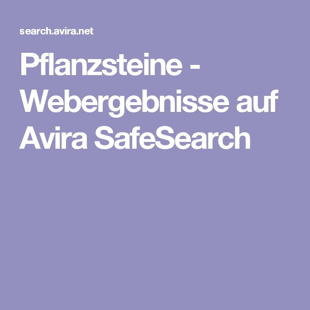 Pflanzsteine - Webergebnisse auf Avira SafeSearch