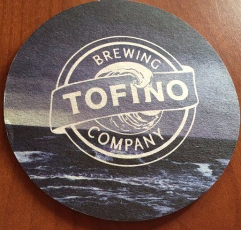 Tofino Brewing Company Coaster at Hank's Untraditional BBQ, Ucluelet, BC