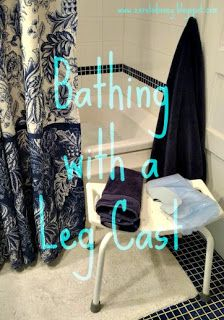 Zero to Disney: Bathing with a Leg Cast