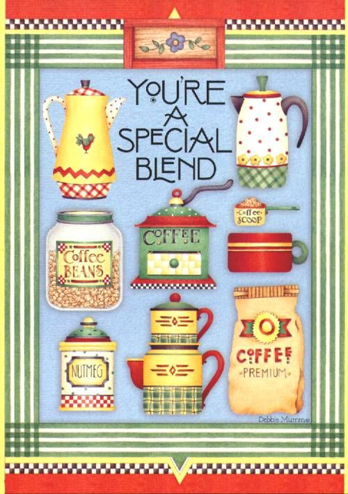 You're a special blend by Debbie Mumm