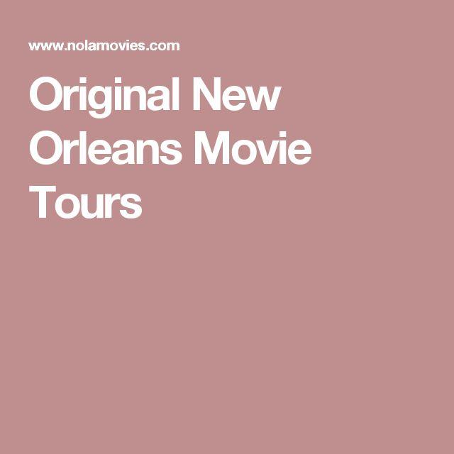 Original New Orleans Movie Tours