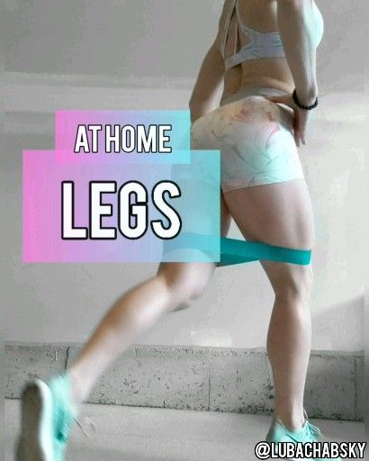 TONE YOUR LEGS AT HOME!