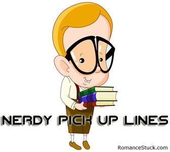Geeky Pick Up Lines
