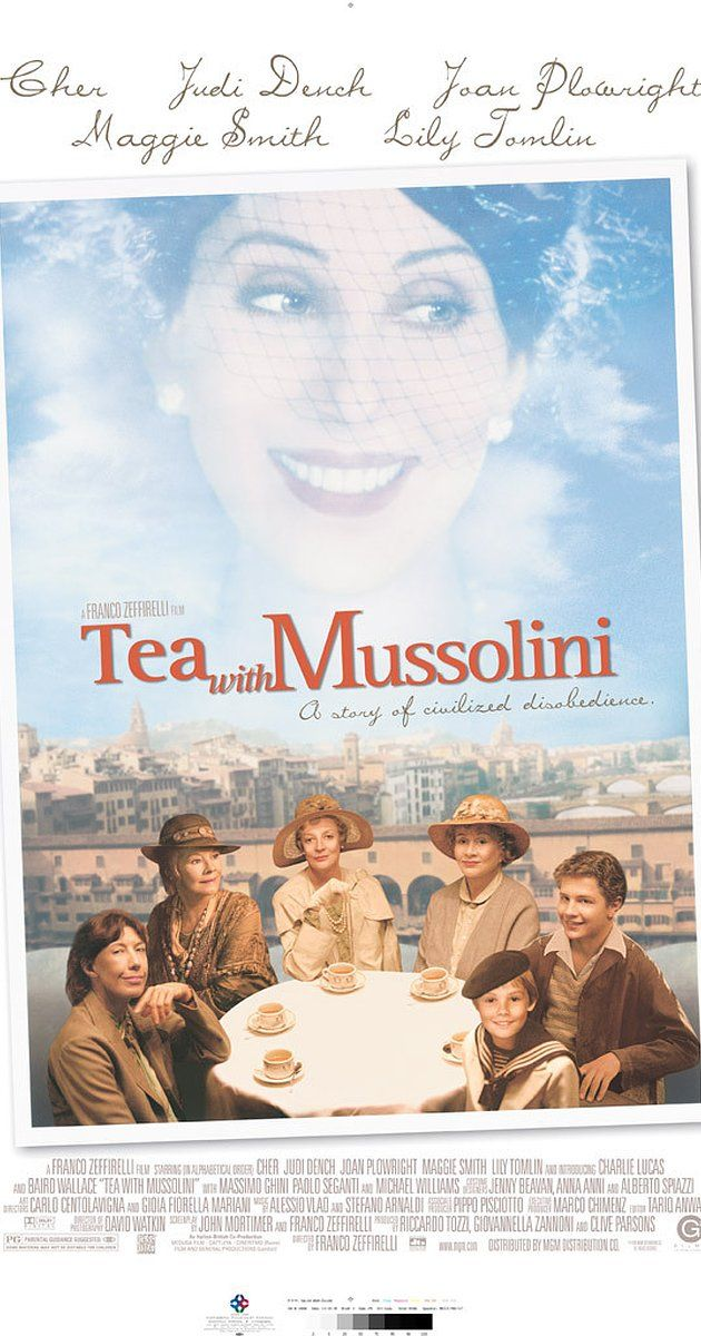 Tea with Mussolini - Directed by Franco Zeffirelli.  With Maggie Smith, Judi Dench, Joan Plowright, Cher. 1935. A group of elderly British women, who the Italians have named the Scorpioni, have chosen Italy, specifically Florence, as a place to live to blend their proper British sensibilities with their love of Italian art and culture. One of those Scorpioni, Mary Walsh, works as the English secretary for Paolo Innocente, who, in part because of his own wife's adamant refusal, largely…