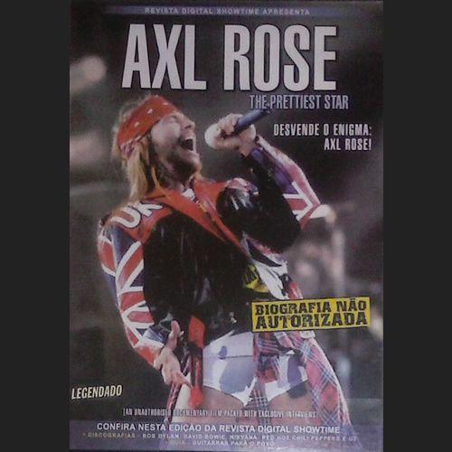 """Axl Rose – The Prettiest Star  No final dos anos 80, quando muitos críticos achavam que o rock clássico estava definhando e perdendo espaço para o hip-hop, o Guns n' Roses surgiu como um soco no estômago.  Um cometa brilhante, que tomou o mundo de assalto com sua violência, suas batidas contagiantes e sues riffs clássicos, unindo mais uma vez a tindade do rock: sexo, drogas e rock and roll, provando a todos os céticos o que Neil Young já dizia muito tempo: """"o rock 'n' roll nunca vai morrer""""."""