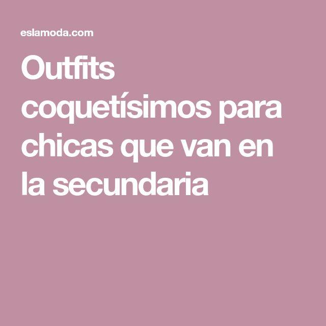 Outfits coquetísimos para chicas que van en la secundaria