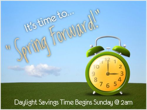 spring time change 2014 | Spring Forward into Daylight Savings Time