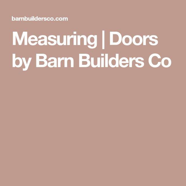 Measuring | Doors by Barn Builders Co