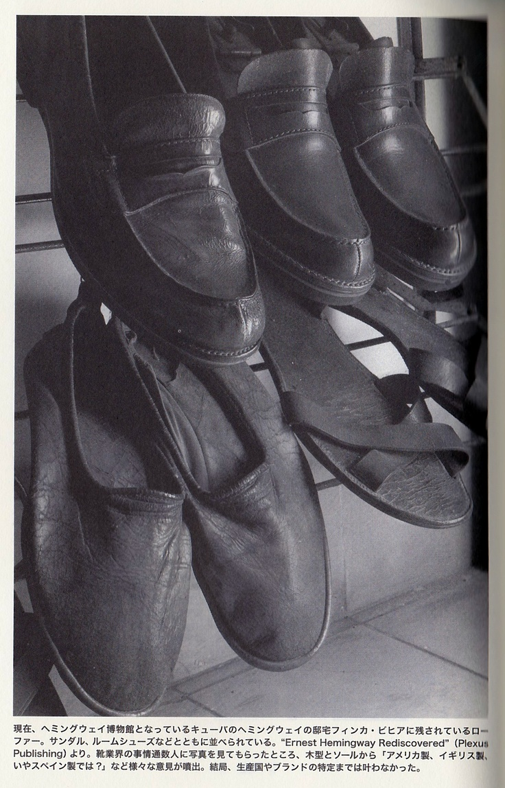 Hemingway & Shoes (loafer) of the sluggard American Casual Fashin / Hemingway Style ヘミングウェイの愛用品/ファッション・アメリカンカジュアル篇 〜怠け者の靴(ローファー)〜
