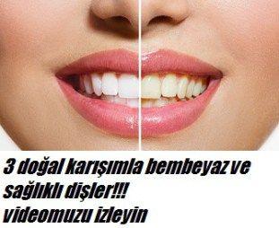 3 Doğal karışımla bembeyaz dişler