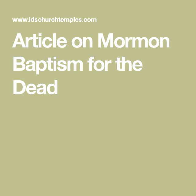 Article on Mormon Baptism for the Dead