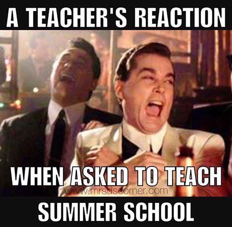 A teacher's face when... asked to teach summer school.