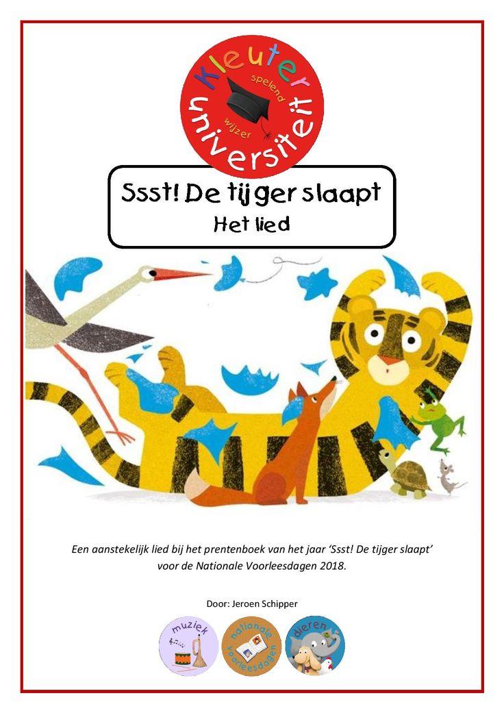 Ssst de tijger slaapt liedje | Kleuteruniversiteit Jeroen Schipper schreef dit lied speciaal voor het kleuterproject Ssst! de tijger slaapt. Deze download zonder het gehele project bevat alleen de songtekst, de noten én het liedje in MP3 formaat. Je ontvangt ook een instrumentale versie.