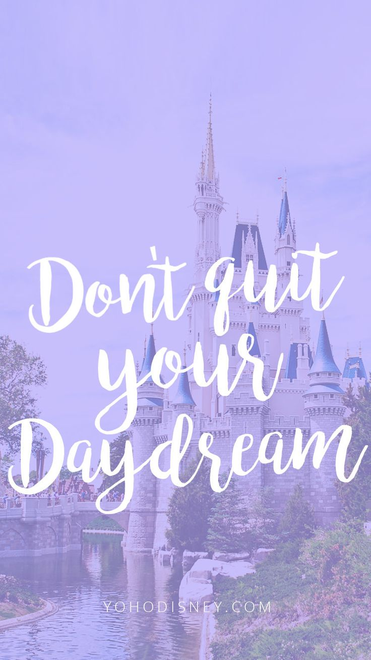 Free Phone Wallpaper Dont Quit Your Daydream