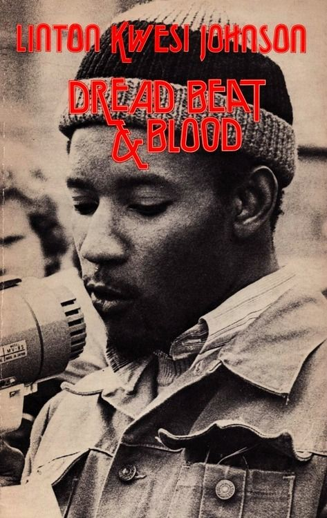 Linton Kwesi Johnson - Dread Beat & Blood