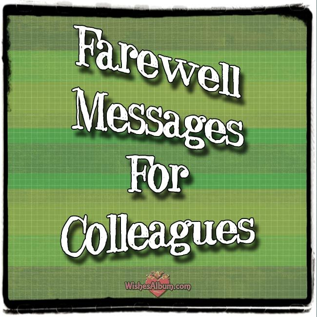 25 best farewell quotes for colleagues on pinterest