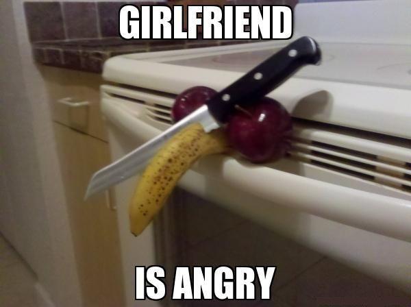 The Girlfriend is Angry. HAHAHA