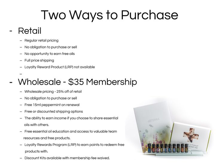 Are you ready to bring these amazing products into your home? There are two ways to purchase. Retail and Wholesale. Most people purchase by getting their own Wholesale account whether they want to be a consumer or start a Doterra business. It's like a Costco membership but better and much less expensive! Your membership is for one year and when you renew the cost goes down! What? Yes, it is only $25 to renew every year after and you get a FREE 15 ml peppermint oil. Which means that your…
