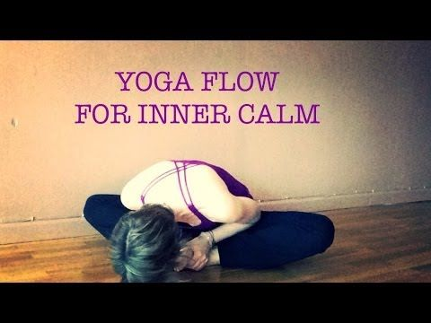 50 min Total Body Balance #Yoga Flow For Inner Calm During Tense Times | ...