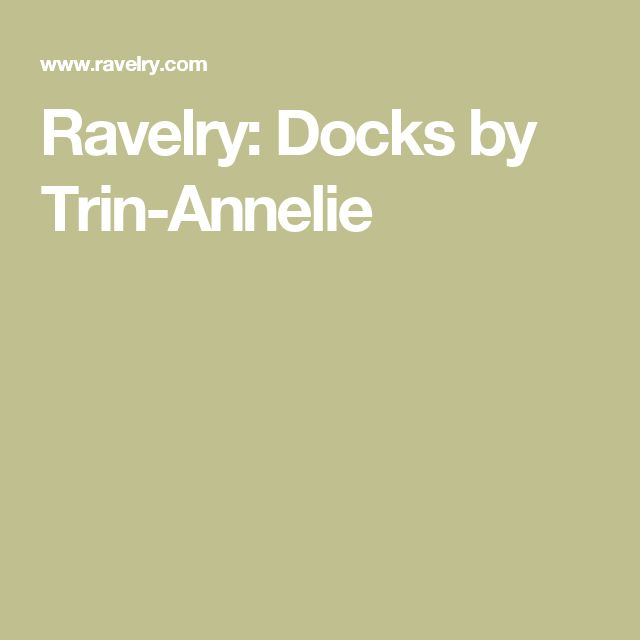 Ravelry: Docks by Trin-Annelie