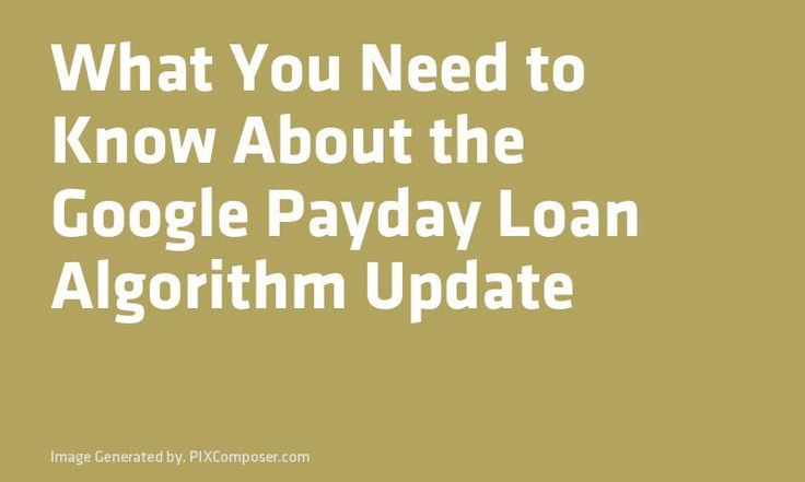 What You Need to Know About the #Google Payday #Loan Algorithm Update http://ift.tt/2nyohSOpic.twitter.com/G4301lPYkR