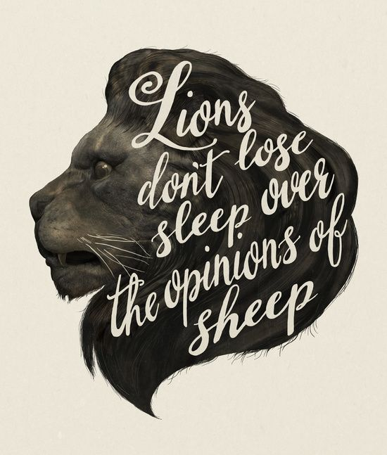 Lions Don't Lose Sleep on the Opinions of Sheep by Laura Graves on Society6 - https://society6.com/product/lions-dont-lose-sleep-over-the-opinions-of-sheep_print?curator=diannetanner&utm_content=bufferdf709&utm_medium=social&utm_source=pinterest.com&utm_campaign=buffer #artists