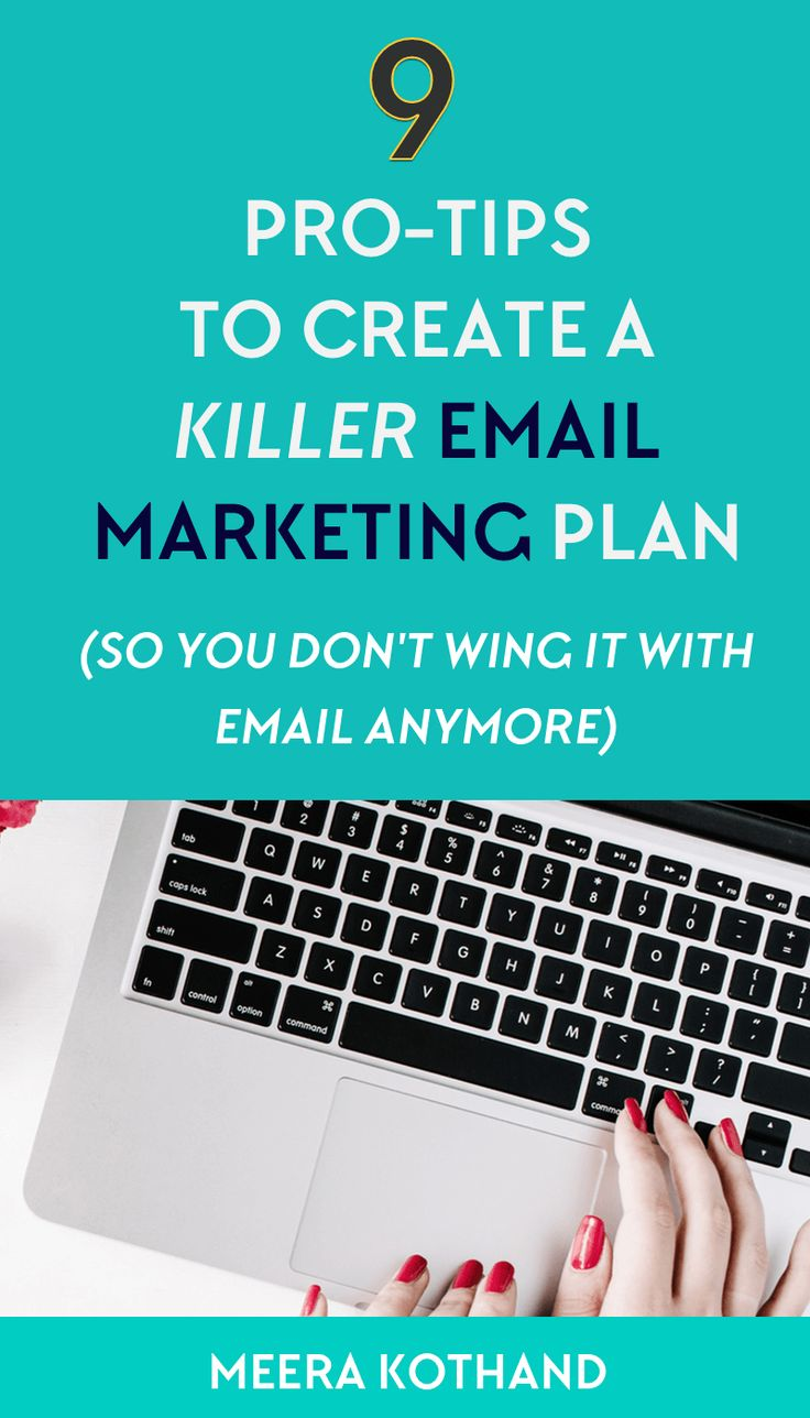 Wondering how to create an email marketing plan? Here are 9 pro-tips to create a killer email marketing strategy that helps your grow a targeted list and makes you sales. You can't afford to neglect #2! #EmailMarketing #bloggingtips