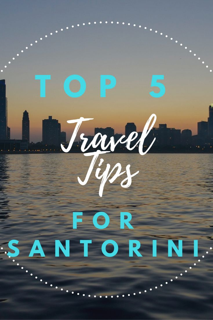 Things to do in Santorini, beaches, bars, restaurants,Travel Tips, Where to go…