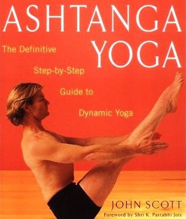 Ashtanga Yoga: The Definitive Step-by-Step Guide to Dynamic Yoga av John Scott fra Komplettyoga. Om denne nettbutikken: http://nettbutikknytt.no/komplettyoga-no/