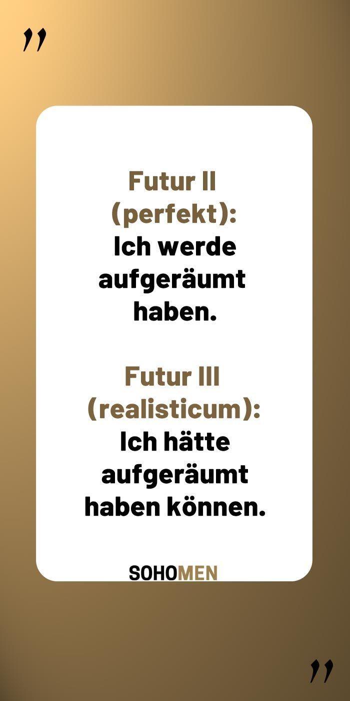 Lustige Sprüche #lustig #witzig #funny #grammarnazi Futur II (perfekt):  I... #funny #futur #grammarnazi #lustig #lustige #spruche #witzig