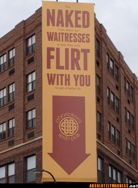 Trust me-read the whole sign and its a so true!!!  ~kelly   An irish pub