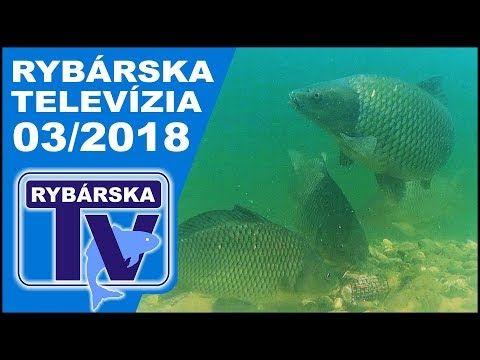 Rybárska Televízia 3/2018  - relácia pre rybárov o rybách a rybolove