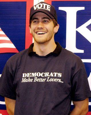 Jake Gyllenhaal - Proud Democrat and super hot man!