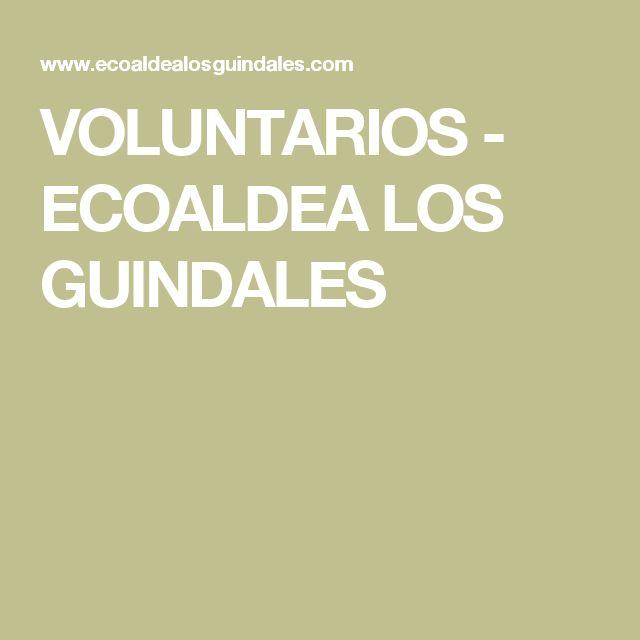 VOLUNTARIOS - ECOALDEA LOS GUINDALES